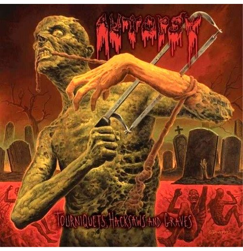 Image of Vinile Autopsy - Tourniquets, Hacksaws And Graves