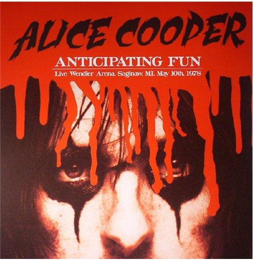 Image of Vinile Alice Cooper - Anticipating Fun: Live Wendler Arena Saginaw Mi. May 10th 1978