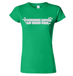 T-shirt Everyone Loves An Irish Girl