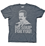 T-shirt Seinfeld Soup Nazi No Soup For You