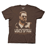 T-shirt Il Grande Lebowski - You are Entering in a World of Pain