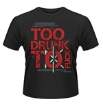 T-shirt Dead Kennedys Too Drunk To Fuck