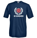 T-shirt No surrender