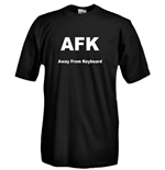 T-shirt AFK Away From Keyboard