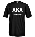 T-shirt AKA Also Know As