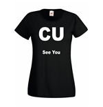 T-shirt donna CU See You