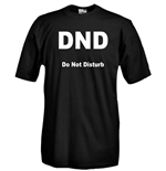 T-shirt DND Do Not Disturb