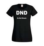 T-shirt donna DND Do Not Disturb