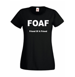 T-shirt donna FOAF Friend Of A Friend