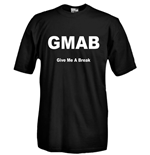 T-shirt GMAB Give Me A Break