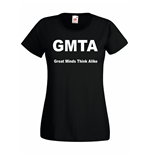 T-shirt donna GMTA Great Minds Think Alike