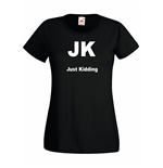 T-shirt donna JK Just Kidding