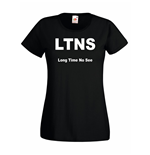 T-shirt donna LTNS Long Time No See