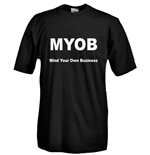 T-shirt MYOB Mind Your Own Business
