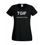 T-shirt donna TGIF Thank God It's Friday