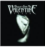 Bullet For My Valentine - Fever (Magnete Metallo)