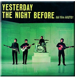 Beatles (The) - Yesterday / The Night Before (Magnete Metallo)
