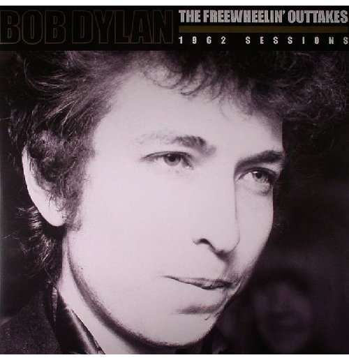 Vinile Bob Dylan - The Freewheelin Outtakes (2 Lp)