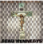 Vinile Dead Kennedys - In God We Trust