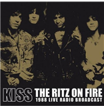 Vinile Kiss - The Ritz On Fire (2 Lp)
