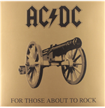Vinile Ac/Dc - For Those About To Rock