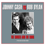 Vinile Johnny Cash / Bob Dylan - The Singer & The Song (2 Lp)