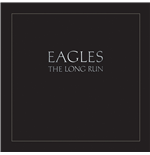 Vinile Eagles - The Long Run