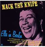 Vinile Ella Fitzgerald - Mack The Knife: Ella In Berlin
