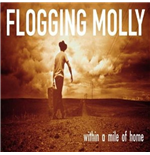 Vinile Flogging Molly - Within A Mile Of Hom