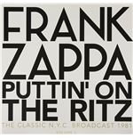 Vinile Frank Zappa - Puttin' On The Ritz - New York 81 Vol.2 (2 Lp)