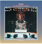Vinile Rush - All The World's Stage (2 Lp)