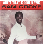 Vinile Sam Cooke - Ain't That Good News
