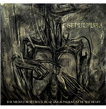 Vinile Sepultura - The Mediator Between The Head And Hands Must Be  (2 Lp)