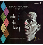 Vinile Sinatra Frank - Only The Lonely [lp]
