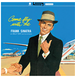 Vinile Sinatra Frank - Come Fly With Me! [lp]