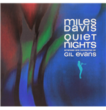 Vinile Miles Davis - Quiet Nights