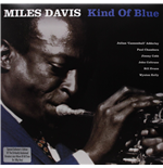 Vinile Miles Davis - Kind Of Blue (180 Gr.)