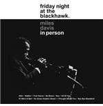Vinile Miles Davis - In Person, Friday Nightat The Blackhawk (2 Lp)