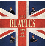 Vinile Beatles (The) - Live At Last
