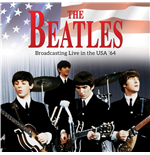 Vinile Beatles (The) - Broadcasting Live In The Usa '64