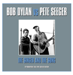 Vinile Bob Dylan Vs Pete Seeger - The Singer & The Song (2 Lp)