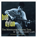 Vinile Bob Dylan - The Minneapolis Hotel & The Gaslight Cafe (2 Lp)