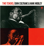 Vinile John Coltrane & Hank Mobley - Two Tenors
