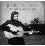 "Vinile Johnny Cash - She Used To Love Me A Lot (7"")"