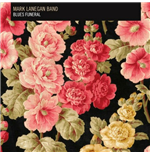 Vinile Mark Lanegan Band - Blues Funeral (2 Lp)