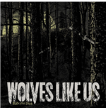 Vinile Wolves Like Us - Black Soul Choir