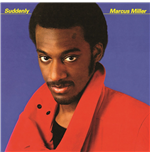Vinile Marcus Miller - Suddenly
