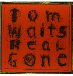 Vinile Tom Waits - Real Gone (2 Lp)