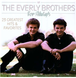 Vinile Everly Brothers - Dream, Dream, Dream - Big Hits & More