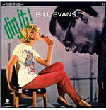 Vinile Bill Evans - Dig It!